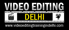 video editing training delhi for those who want to learn practically, by Film Editors, video editing course in delhi, video editing institute in delhi, Learn Video Editing Professionaly